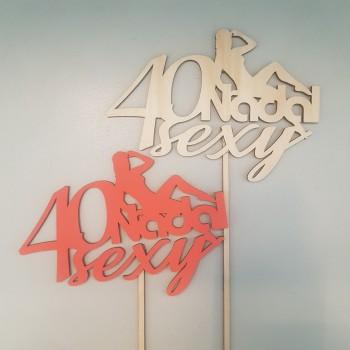 """TOPPER """"40 NADAL SEXY"""" KOBIETA"""